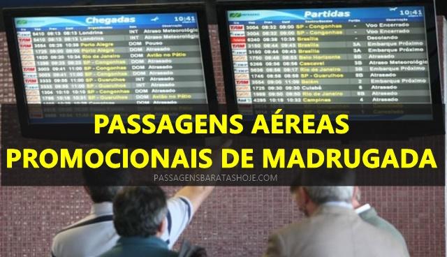 passagens aereas em promoção relampago de madrugada 2020